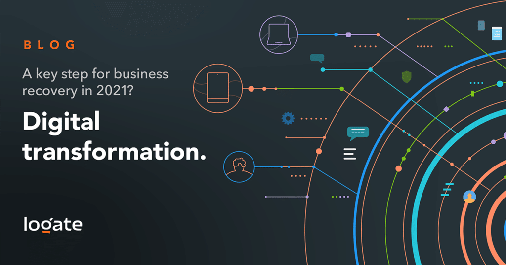 A key step for business recovery in 2021? Digital transformation.